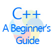 C++ A Beginner's Guide