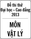 Đề thi thử Đại học môn Vật lý năm 2013 - Đại học Khoa học tự nhiên Hà Nội
