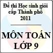 Đề thi học sinh giỏi thành phố Đà Nẵng môn Toán lớp 9 năm học 2010 - 2011 (Có đáp án)