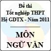 Đề thi tốt nghiệp THPT năm 2011 hệ giáo dục thường xuyên - môn Ngữ văn (có hướng dẫn)