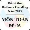 Đề thi thử Đại học năm 2013 - môn Toán (Đề 3)