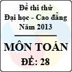Đề thi thử Đại học năm 2013 - môn Toán (Đề 28)