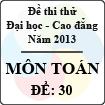 Đề thi thử Đại học năm 2013 - môn Toán (Đề 30)