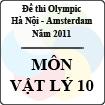 Đề thi Olympic Hà Nội Amsterdam 2011 - Môn Vật lí 10 (không chuyên)