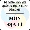 Đề thi học sinh giỏi Quốc gia lớp 12 THPT năm 2010 - môn Địa lí
