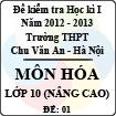 Đề thi học kì I môn Hóa lớp 10 nâng cao dành cho các lớp A (Đề 01) - THPT Chu Văn An (2012 - 2013)