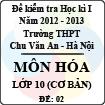 Đề thi học kì I môn Hóa lớp 10 nâng cao dành cho các lớp D (Đề 02) - THPT Chu Văn An (2012 - 2013)