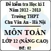 Đề thi học kì I môn Toán lớp 12 nâng cao (Đề 02) - THPT Chu Văn An (2012 - 2013)