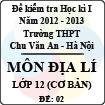 Đề thi học kì I môn Địa lý lớp 12 cơ bản (Đề 02) - THPT Chu Văn An (2012 - 2013)