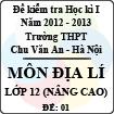 Đề thi học kì I môn Địa lý lớp 12 nâng cao (Đề 01) - THPT Chu Văn An (2012 - 2013)