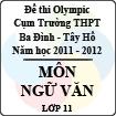 Đề thi Olympic cụm trường THPT Ba Đình - Tây Hồ năm học 2011 - 2012 môn Văn lớp 11