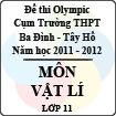 Đề thi Olympic cụm trường THPT Ba Đình - Tây Hồ năm học 2011 - 2012 môn Vật lý lớp 11