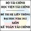 Đề thi tuyển sinh liên thông Đại học - Môn: Kế toán tài chính (Học viện Tài Chính)