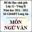 Đề thi học sinh giỏi tỉnh Long An lớp 12 vòng 2 năm 2011 - 2012 môn Ngữ văn