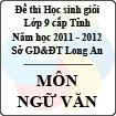 Đề thi học sinh giỏi tỉnh Long An lớp 9 năm 2012 môn Ngữ văn
