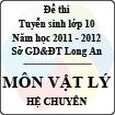 Đề thi tuyển sinh lớp 10 tỉnh Long An năm học 2011 - 2012 môn Vật lý (Hệ chuyên)