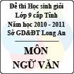 Đề thi học sinh giỏi tỉnh Long An lớp 9 năm 2011 môn Ngữ văn