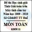 Đề thi học sinh giỏi giải toán trên Máy tính cầm tay tỉnh Thừa Thiên Huế - Khối 11 (2009 - 2010)