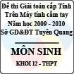 Đề thi giải toán trên Máy tính cầm tay cấp tỉnh Tuyên Quang môn Sinh học lớp 12 (2009 - 2010)