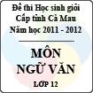 Đề thi học sinh giỏi tỉnh Cà Mau lớp 12 năm 2012 môn Ngữ văn