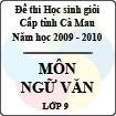 Đề thi học sinh giỏi tỉnh Cà Mau lớp 9 năm 2010 môn Ngữ văn