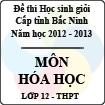 Đề thi học sinh giỏi tỉnh Bắc Ninh năm 2012 - 2013 môn Hóa lớp 12 (Có đáp án)