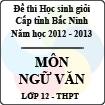 Đề thi học sinh giỏi tỉnh Bắc Ninh năm 2012 - 2013 môn Ngữ văn lớp 12 (Có đáp án)