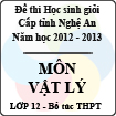 Đề thi học sinh giỏi tỉnh Nghệ An năm 2012 - 2013 môn Vật lý lớp 12 Bổ túc THPT (Có đáp án)