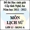 Đề thi học sinh giỏi tỉnh Nghệ An năm 2011 - 2012 môn Lịch sử lớp 12 Bảng A