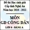 Đề thi học sinh giỏi tỉnh Nghệ An năm 2010 - 2011 môn Giáo dục công dân lớp 9 Bảng A (Có đáp án)