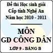 Đề thi học sinh giỏi tỉnh Nghệ An năm 2010 - 2011 môn Giáo dục công dân lớp 9 Bảng B (Có đáp án)