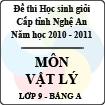 Đề thi học sinh giỏi tỉnh Nghệ An năm 2010 - 2011 môn Vật lý lớp 9 Bảng A (Có đáp án)