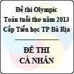 Đề thi Olympic toán tuổi thơ năm 2013 cấp Tiểu học thành phố Bà Rịa - Đề thi cá nhân