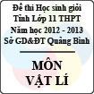 Đề thi học sinh giỏi lớp 11 THPT tỉnh Quảng Bình năm học 2012 - 2013 môn Vật lí - Có đáp án
