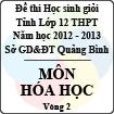 Đề thi học sinh giỏi lớp 12 THPT tỉnh Quảng Bình năm học 2012 - 2013 môn Hóa học - Vòng 2 (Có đáp án)