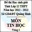 Đề thi học sinh giỏi lớp 12 THPT tỉnh Quảng Bình năm học 2012 - 2013 môn Tin học - Vòng 1 (Có đáp án)