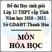 Đề thi học sinh giỏi lớp 12 THPT tỉnh Thanh Hóa năm học 2010 - 2011 môn Hóa học (Có đáp án)