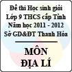 Đề thi học sinh giỏi lớp 9 THCS tỉnh Thanh Hóa năm học 2011 - 2012 môn Địa lý (Có đáp án)