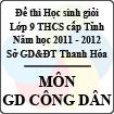 Đề thi học sinh giỏi lớp 9 THCS tỉnh Thanh Hóa năm học 2011 - 2012 môn Giáo dục công dân (Có đáp án)