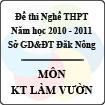 Đề thi nghề THPT tỉnh Đăk Nông năm 2010 - 2011 môn Kỹ thuật làm vườn