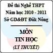 Đề thi nghề THPT tỉnh Đăk Nông năm 2010 - 2011 môn Tin học