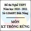 Đề thi nghề THPT tỉnh Đăk Nông năm 2010 - 2011 môn Kỹ thuật trồng rừng