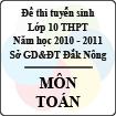 Đề thi tuyển sinh lớp 10 THPT tỉnh Đăk Nông năm 2010 - 2011 môn Toán - Có đáp án