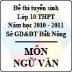 Đề thi tuyển sinh lớp 10 THPT tỉnh Đăk Nông năm 2010 - 2011 môn Ngữ văn - Có đáp án