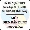 Đề thi nghề THPT tỉnh Đăk Nông năm 2010 - 2011 môn Điện Dân Dụng - Thực hành