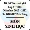 Đề thi học sinh giỏi lớp 9 THCS tỉnh Đăk Nông năm học 2010 - 2011 môn Sinh học
