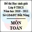 Đề thi học sinh giỏi lớp 9 THCS tỉnh Đăk Nông năm học 2010 - 2011 môn Toán