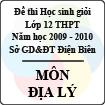 Đề thi học sinh giỏi cấp cơ sở tỉnh Điện Biên năm 2010 môn Địa lý lớp 12 - Có đáp án