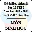 Đề thi học sinh giỏi cấp cơ sở tỉnh Điện Biên năm 2010 môn Sinh học lớp 12 - Có đáp án