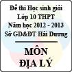 Đề thi học sinh giỏi lớp 10 THPT tỉnh Hải Dương năm học 2012 - 2013 môn Địa lý - Có đáp án